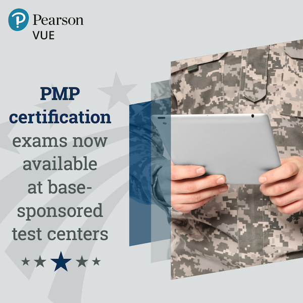 PMP certification exams now available at base sponsored test centers